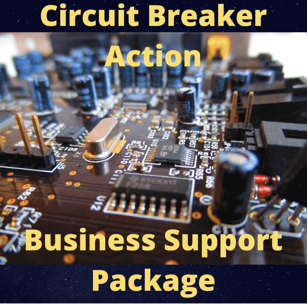 Circuit Breaker Action Business Support Package